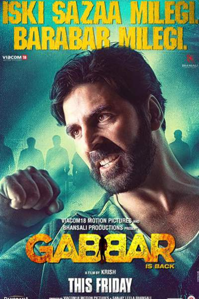 Hindi  Movie Gabbar is Back Photos, Videos, Reviews