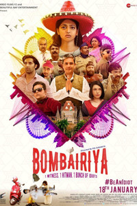 Bombairiya Hindi movie reviews, photos, videos