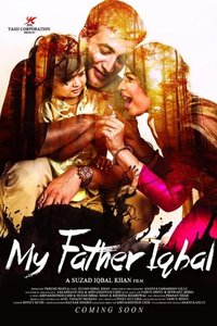 My Father Iqbal Hindi movie reviews, photos, videos