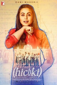 Hichki Hindi movie reviews, photos, videos