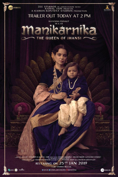 Hindi Movie Manikarnika – The Queen of Jhansi Photos, Videos, Reviews