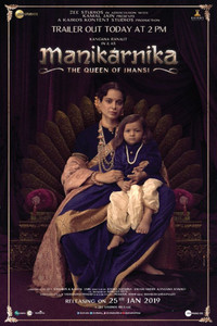 Manikarnika The Queen Of Jhansi Official Trailer