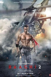 Baaghi 2 Hindi movie reviews, photos, videos