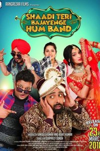 Shaadi Teri Bajayenge Hum Band Hindi movie reviews, photos, videos