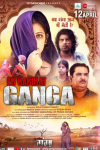 Ek Hakikat Ganga  Hindi movie reviews, photos, videos