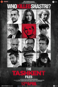 The Tashkent Files Hindi movie reviews, photos, videos