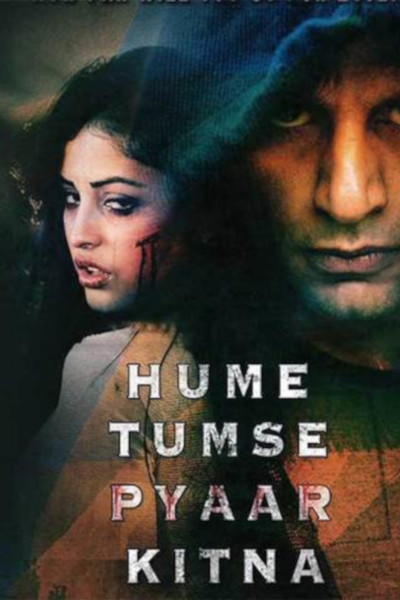 Hindi Movie Hume Tumse Pyaar Kitna Photos, Videos, Reviews