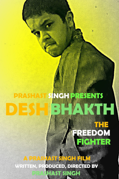 Hindi Movie Deshbhakth: The Freedom Fighter Photos, Videos, Reviews