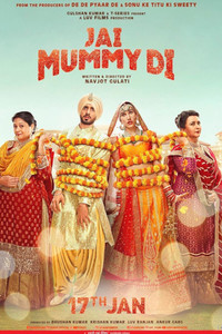 Jai Mummy Di Hindi movie reviews, photos, videos