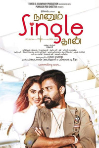 Naanum Single Dhaan Tamil movie reviews, photos, videos