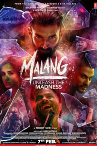 Malang Unleash The Madness Hindi movie reviews, photos, videos