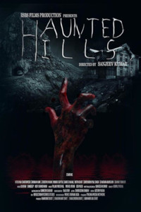 Haunted Hills Hindi movie reviews, photos, videos