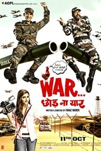 War Chhod Na Yaar Hindi movie reviews, photos, videos