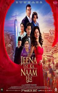 Jeena Isi Ka Naam Hai Hindi Movie Poster